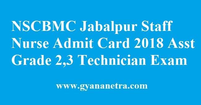 NSCBMC Jabalpur Staff Nurse Admit Card