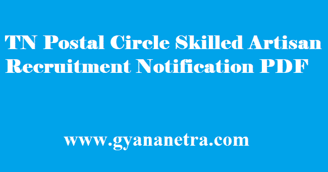 TN Postal Circle Skilled Artisan Recruitment 2018