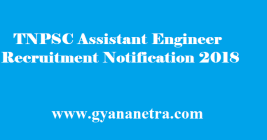TNPSC Assistant Engineer Recruitment 2018
