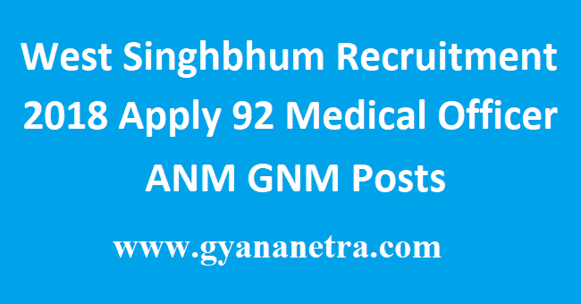 West Singhbhum Recruitment 2018