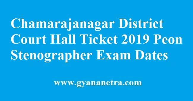 Chamarajanagar District Court Hall Ticket