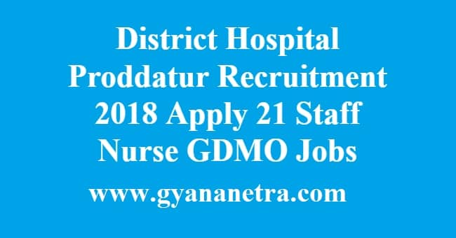 District Hospital Proddatur Recruitment