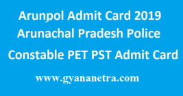 Arunpol Admit Card 2019