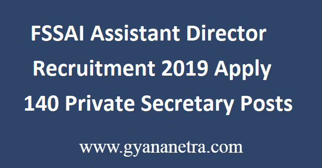 FSSAI Assistant Director Recruitment 2019