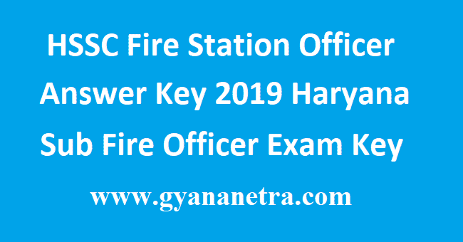 HSSC Fire Station Officer Answer Key 2019