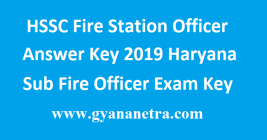 HSSC Fire Station Officer Answer Key 2019
