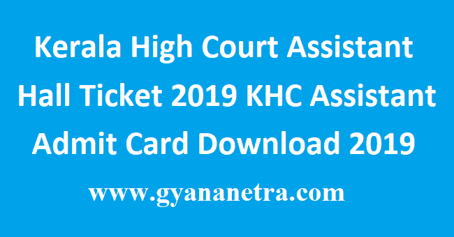 Kerala-High-Court-Assistant-Hall-Ticket-2019