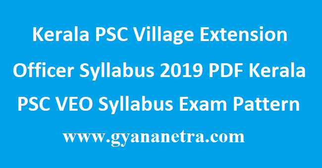 Kerala PSC Village Extension Officer Syllabus 2019