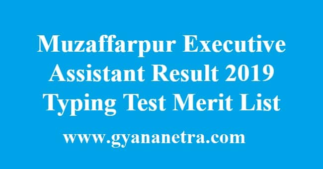 Muzaffarpur Executive Assistant Result