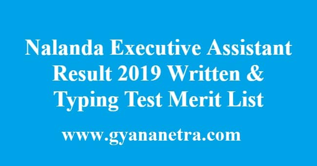 Nalanda Executive Assistant Result