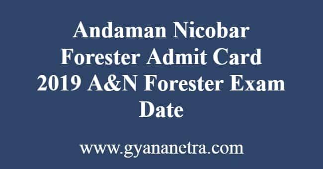 Andaman Nicobar Forester Admit Card