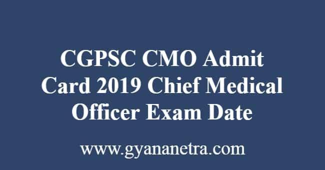 CGPSC CMO Admit Card