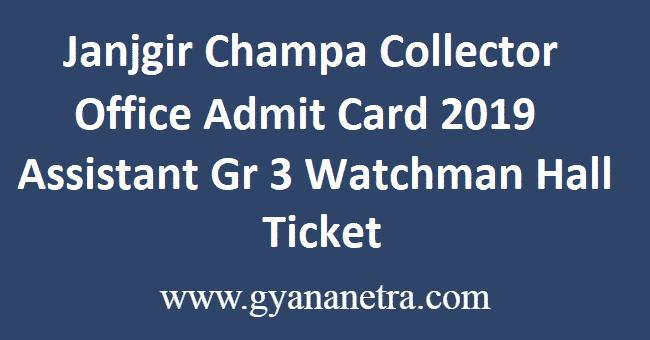 Janjgir Champa Collector Office Admit Card