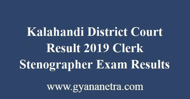 Kalahandi District Court Result 2019 Clerk Stenographer Exam Results