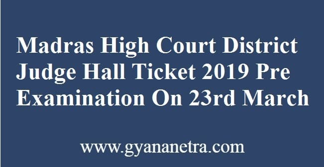 Madras High Court District Judge Hall Ticket
