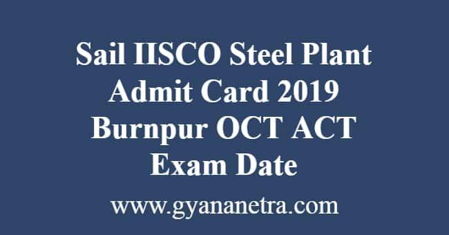 sail iisco steel plant admit card
