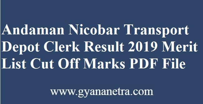 Andaman Nicobar Transport Depot Clerk Result