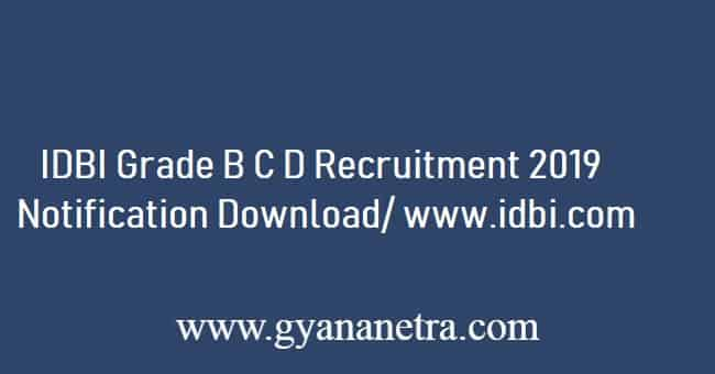 IDBI Grade B Recruitment 2019
