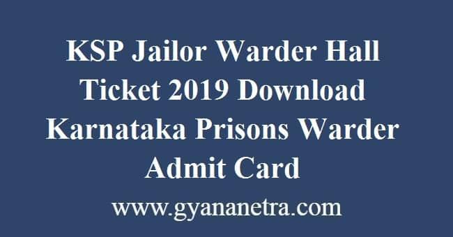 KSP Jailor Warder Hall Ticket 2019 Download