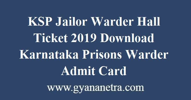 KSP Jailor Warder Hall Ticket 2019 Download