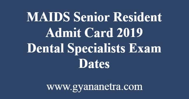 MAIDS Senior Resident Admit Card