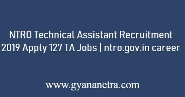 NTRO Technical Assistant Recruitment 2019