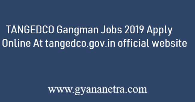 TANGEDCO Gangman Recruitment 2019