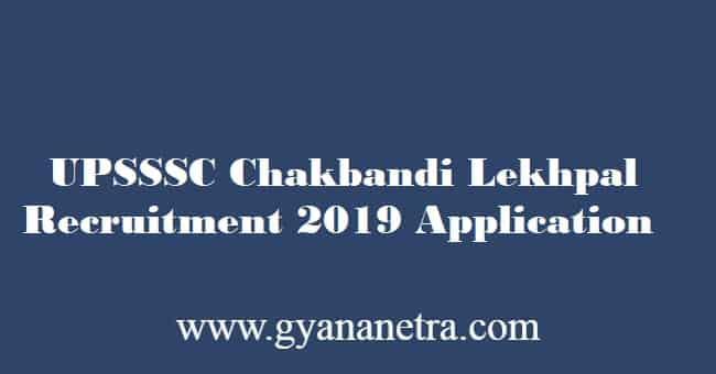 UPSSSC Chakbandi Lekhpal Recruitment 2019