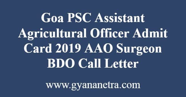 Goa PSC Assistant Agricultural Officer Admit Card