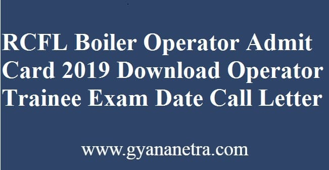 RCFL Boiler Operator Admit Card