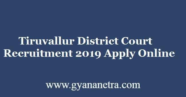 Tiruvallur District Court Recruitment 2019 Apply Online 100 Jobs Now