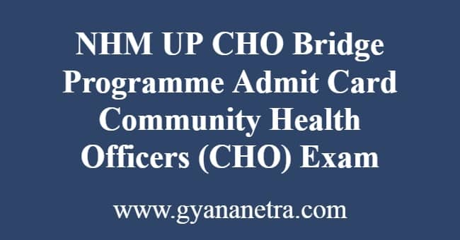 NHM UP CHO Bridge Programme Admit Card