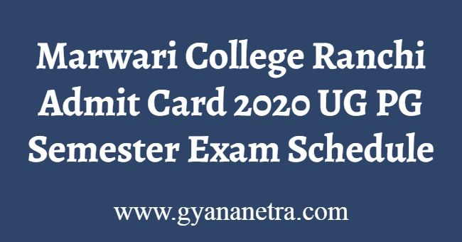 Marwari College Ranchi Admit Card