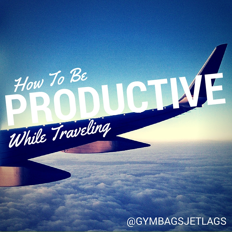 ProductiveWhileTraveling