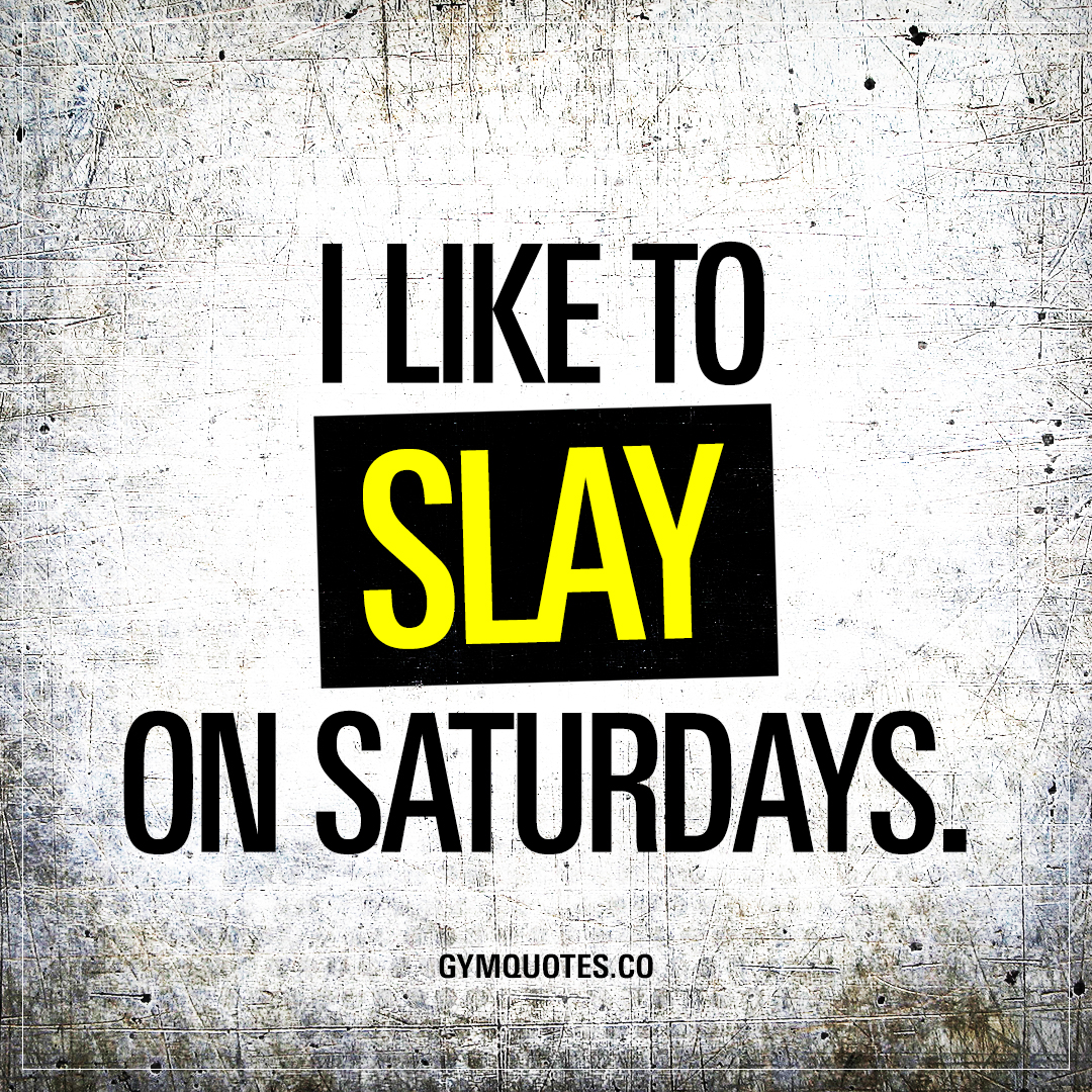 Image result for saturday motivational quote