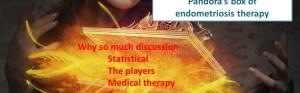2018 Pandora box of endometriosis treatment