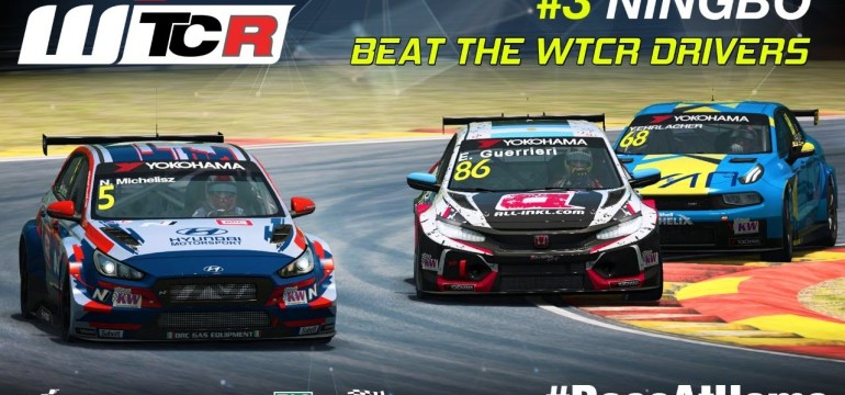 Esports WTCR 2020 | Beat the WTCR drivers | R3 Ningbo
