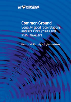 Front page of report 'Common Ground: Equality, good race relations and sites for Gypsies and Irish Travellers'
