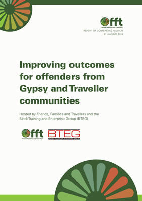 thumbnail of report cover for 'Improving outcomes for offenders from Gypsy and Traveller communities' hosted by FFT and BTEG