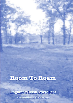 thumbnail of report cover for 'Room to Roam, England's Irish Travellers'