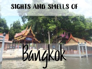 Sights and smells of Bangkok cover photo