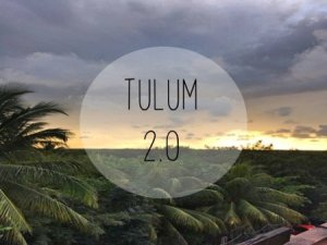 Tulum 2.0 title image