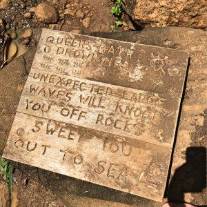 Warning sign at Queen's Bath Kauai
