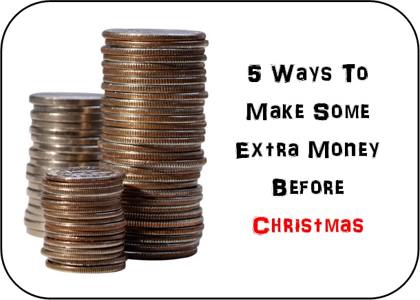 5 Ways to make some extra money before Christmas