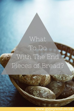 What to do with the end pieces of bread? Reduce food waste