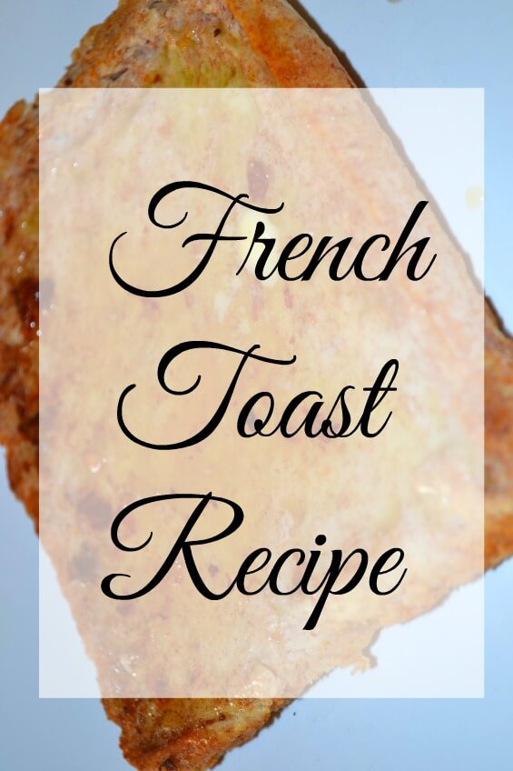 Thrifty French toast recipe