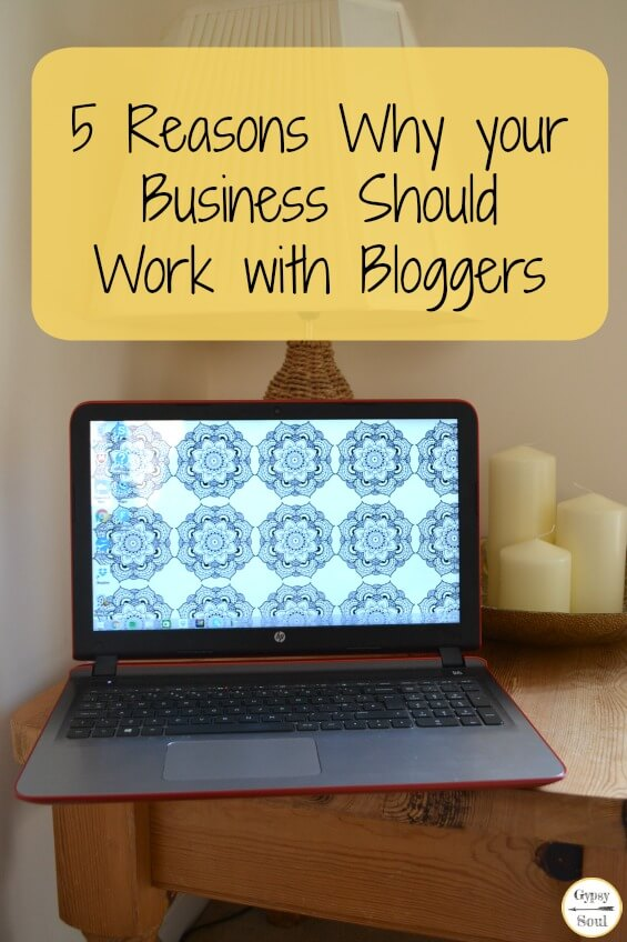 The Power of the Blogger - 5 Reasons why your business should work with bloggers