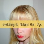 Switching to Natural Hair Dye