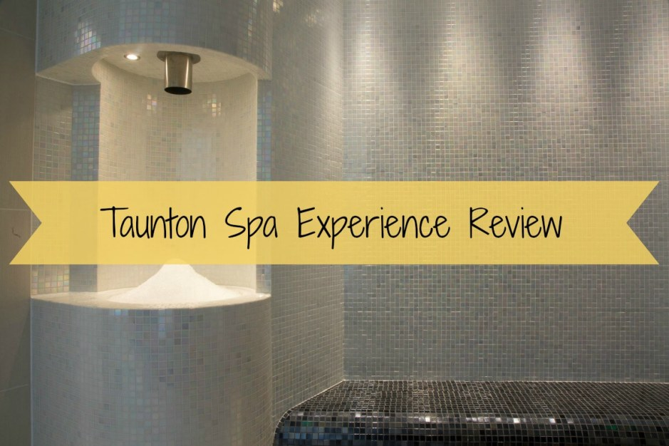 Taunton Spa Experience Review
