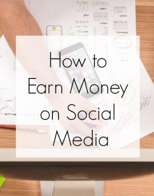 How To Earn Money on Social Media